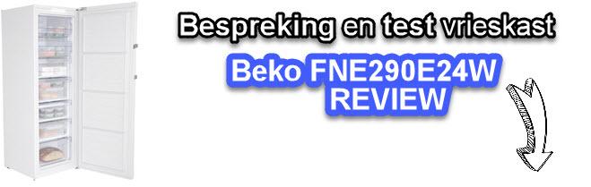 Onze ervaringen met de Beko FNE290E24W vireskast